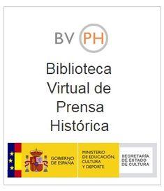 Biblioteca Virtual de Prensa Histórica Española - Con el objetivo de preservar la memoria de España, aquí podemos tener acceso a un gran archivo digital de una gran variedad de diarios españoles, donde han colaborado el Ministerio de Cultura, las Comunidades Autónomas, así como otras instituciones.