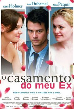 """O Casamento do Meu Ex"" (The Romantics - 2011)"