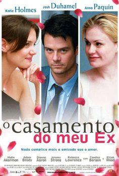 Filme   O Casamento do Meu Ex (The Romantics)   CinePOP