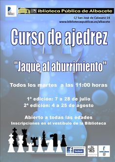 "#actividadesbiblioteca Curso de ajedrez ""Jaque al aburrimiento"", verano 2015"