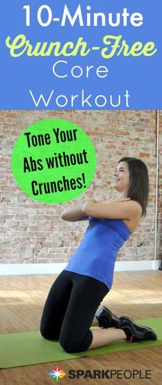 10-Minute Crunchless Core Workout. This is a good one! A great little routine to work up to!| via @SparkPeople #abs #core #workout #homeworkout