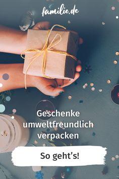 Natürlich wollen wir unter den Weihnachtsbaum toll verpackte Geschenke legen, am liebsten ohne die Umwelt zu belasten. Dass das funktioniert und großartig aussieht, zeigen unsere neun kreativen Ideen zum nachhaltigen Geschenke verpacken. No Waste, Tricks, Environmentalism, Sustainable Gifts, Christmas Tree, Sustainability