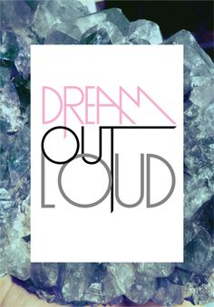 Dream Out Loud Poster <3 Melkstore