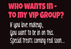 Just friend me on Facebook - Sandy Moore Eickhoff - and I'll add you to my Younique VIP group!