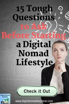 15 Tough Questions to Ask Before Starting a Digital Nomad Lifestyle - Digital Nomad Explorer Travel Advice, Travel Tips, Work Overseas, Serious Business, New Career, Questions To Ask, Digital Nomad, Work Travel, Travel Abroad