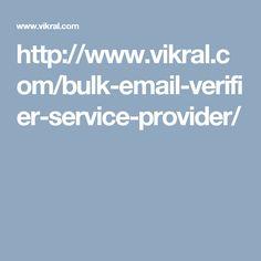 http://www.vikral.com/bulk-email-verifier-service-provider/