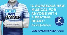 DEAR EVAN HANSEN: A New Musical by Benj Pasek, Justin Paul, and Steven Levenson, directed by Michael Greif and starring Ben Platt. Now on Broadway.