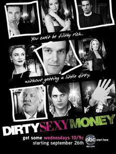 Dirty Sexy Money (2007) - http://www.musicvideouniverse.com/drama/dirty-sexy-money-2007/ ,