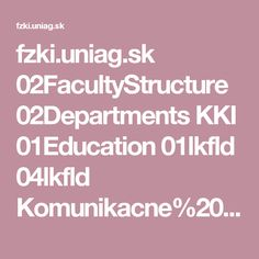 fzki.uniag.sk 02FacultyStructure 02Departments KKI 01Education 01lkfld 04lkfld Komunikacne%20zariadenia%20a%20opatrenia.pdf