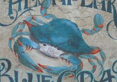 Chesapeake Blue Crab Print original art wall by ZekesAntiqueSigns Painted Signs, Hand Painted, Ocean Nursery, Crackle Painting, Antique Signs, Sign Printing, Beach House Decor, Vintage Prints, All Art