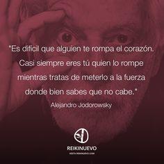 Cuando alguien te rompe el corazón (Alejandro Jodorowsky)