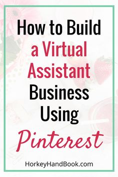How to Build Your VA Business Using Pinterest with Kristin Larsen via /ghorke/