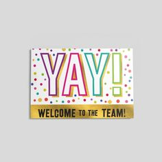 17 best welcoming new employees images on pinterest greeting cards yay welcome postcard greeting cards m4hsunfo