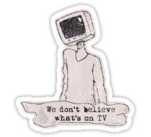 twenty one pilots - tv man sticker - we don't believe what's on tv