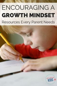 You've heard about the benefits of nurturing a growth mindset in kids but what practical steps can you take to encourage this mindset in your children? This article contains tips and resources parents need to raise kids with a growth mindset.
