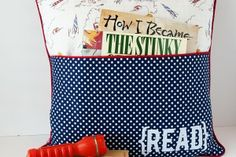 Reading Pillow Tutorial - this would be a cute gift with a favorite book in the pocket!