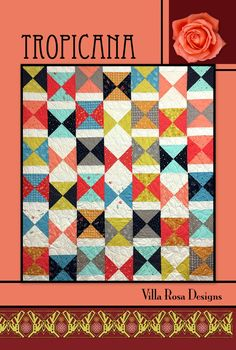 """TROPICANA 61""""x68"""" Layer Cake 10"""" squares Fat Sixths Friendly Beginner Patchwork Quilt Quilting Throw Sewing Pattern Villa Rosa Pat Fryer"""