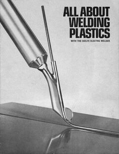 Learn plastic welding through this black-and-white Seelye Model 63 Plastic Welder manual. Welding Classes, Welding Jobs, Arc Welding, Metal Welding, Welding Art, Welding Projects, Welding Plastic, Metal Projects, Welding Ideas