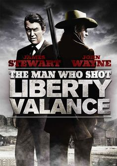 "The Man Who Shot Liberty Valance - John Ford 1962 - DVD08130 -- ""The story of a man who becomes a legend and an important political figure by falsely claiming he shot a ruthless gunman."""