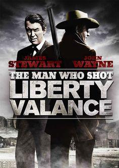 THE MAN WHO SHOT LIBERTY VALANCE. / El hombre que mató a Liberty Valance (John Ford, 1962)