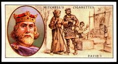 """Mitchell's Cigarettes (Glasgow) """"Famous Scots"""" (series of 50 issued in 1933) #3 David I, King of Scotland (c1080-1153)"""