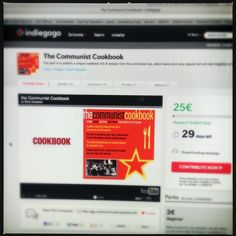 We need your support in indiegogo.com project The Communist Cookbook.