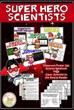 Do you need a SUPER Science touch in your classroom!  Check out these Super Hero Science Posters!  There are 8 posters, one Science Reader, and a Science Notebook Page included in this product! It will make your class SUPER!  Get it now at The Best Days!