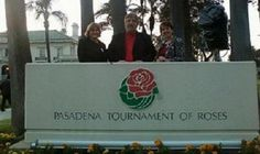 Tournament of Roses Headquarters with Christine and Suzanne and Mr. Bud