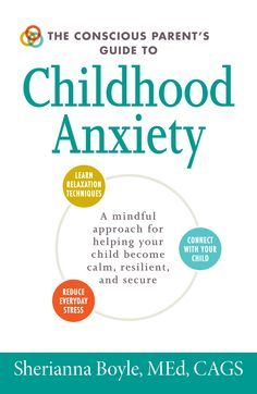 Are You Parenting a Child with Anxiety? Check this out.