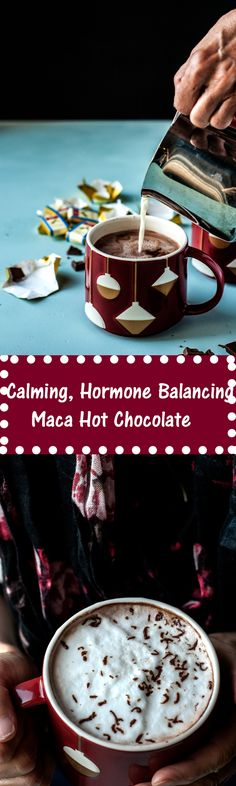 recipe for this calming, hormone balancing maca hot chocolate. It's the perfect cozy, comforting and healthy cold weather drink!