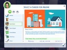 Real Estate Career by Sims_Lover (Sims 4) Real Estate Career - Rent, buy, or sell property for clients. Perform duties, such as study property listings, interview prospective clients, accompany...
