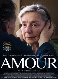 Amour is a 2012 French-language drama film written and directed by the Austrian filmmaker Michael Haneke, starring Jean-Louis Trintignant, Emmanuelle Riva and Isabelle Huppert. Isabelle Huppert, Beau Film, Oscar Film, Love Movie, Movie Tv, Films Étrangers, Indie Films, Musik