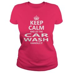 Keep Calm And Let The Car Wash Handle It Job Shirts #gift #ideas #Popular #Everything #Videos #Shop #Animals #pets #Architecture #Art #Cars #motorcycles #Celebrities #DIY #crafts #Design #Education #Entertainment #Food #drink #Gardening #Geek #Hair #beauty #Health #fitness #History #Holidays #events #Home decor #Humor #Illustrations #posters #Kids #parenting #Men #Outdoors #Photography #Products #Quotes #Science #nature #Sports #Tattoos #Technology #Travel #Weddings #Women