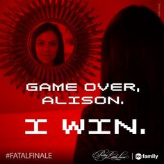 """S5 Ep12 """"Taking This One To the Grave"""" - """"Game over Alison, I win."""" - Mona #PLL #FatalFinale"""