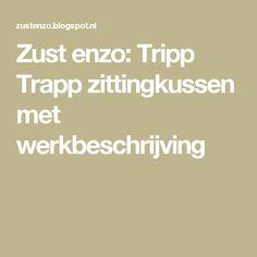 Zust enzo: Tripp Trapp zittingkussen met werkbeschrijving