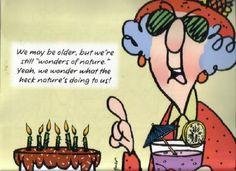maxine jokes on aging | Hallmark Maxine Birthday Quotes