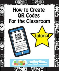 How to Create QR Codes for the Classroom - tutorial for http://goqr.me.