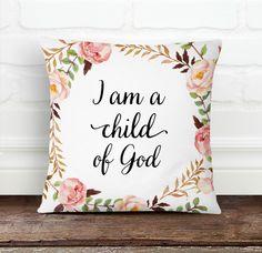 I Am A Child Of God Pillow Cover from Decorart Design by DaWanda.com