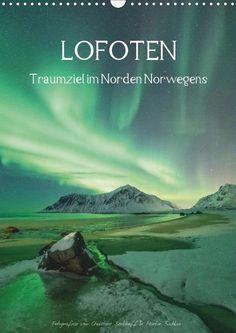 LOFOTEN - Traumziel im Norden Norwegens - CALVENDO Kalender von Christine Berkoff und Martin Büchler