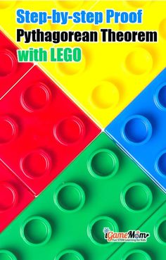 LEGO math proof the Pythagorean theorem showing right triangle sides relationship. With free download of LEGO template and list of Pathagorean Triples #iGameMomSTEM #MathActivities #STEMforKids