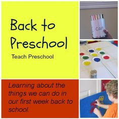 Back to school week | I can week! Like the idea of using a can and passing it around. Everyone tells something they can do at preschool!
