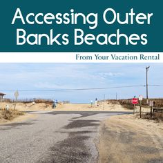 Information about the different Outer Banks Beaches and the public beach accesses in each town. Corolla Beach, Outer Banks Beach, Outer Banks Vacation Rentals, Wrightsville Beach, Best Swimming, Beach Road, North Beach, Destin Beach, The Dunes