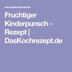 Fruchtiger Kinderpunsch - Rezept   DasKochrezept.de