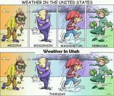 Weather in Utah.