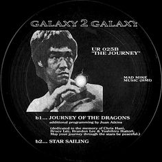 Galaxy 2 Galaxy - Journey Of The Dragons