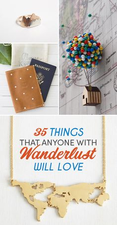 35 Things That Anyone With Wanderlust Will Love