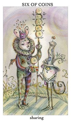 Tarot Card of the Week: Six of Coins -- This week's card — the Six of Coins from the charming and whimsical Joie de Vivre Tarot — speaks of aligning yourself with the Universal laws of abundance and prosperity. (more)...