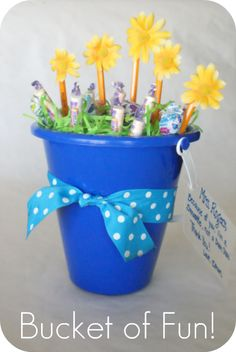 """Teacher idea - """"because of you, I'm a smartie, not a dum dum""""  Fill plastic bucket with pencils that have flowers stuck to the top, and insert smarties and dum dums into easter grass."""