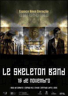 """Concerto: """"Le Skeleton Band""""   > 16 de Novembro, 2012 - 21h30   @ Espaço Nova Geração (NG), Vale de Cambra    _entrada livre_"""