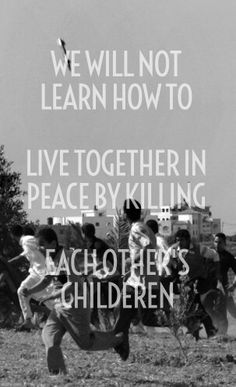 We Have To Teach Our Children about Peace...